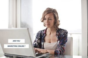 ARE YOU MARKETING ONLINE?