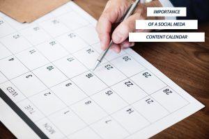 IMPORTANCE OF A SOCIAL MEDIA CONTENT CALENDER…